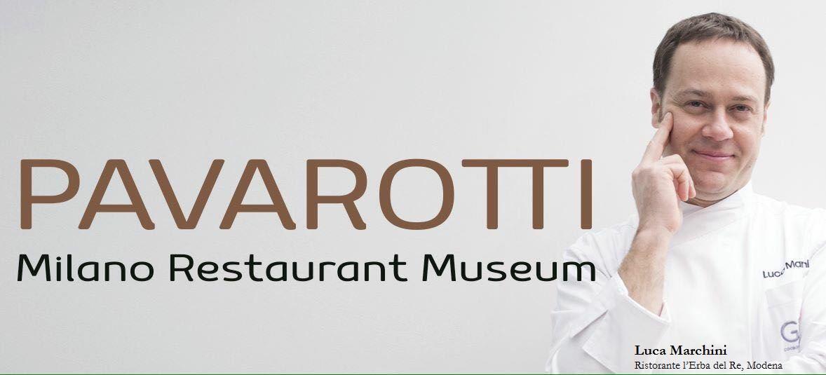 luca marchini al pavarotti milano restaurant museum